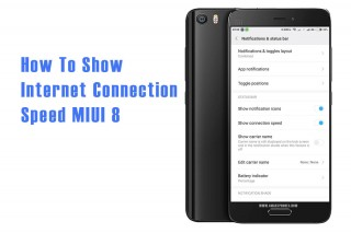 How to Show Monitor Internet Connection Speed on MIUI 8